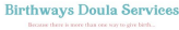 Birthways Doula Services