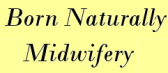 Born Naturally Midwifery