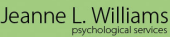 Jeanne L. Williams Physcological Services