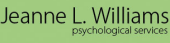 Jeanne L. Williams Psychological Services