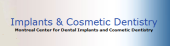 Montreal Centre for Dental Implants and Cosmetic Denistry