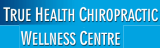 True Health Chiropractic Wellness Centre