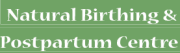 Natural Birthing and Postpartum Centre